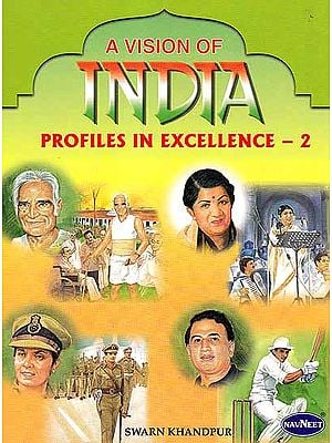 A Vision of India Profiles in Excellence - 2