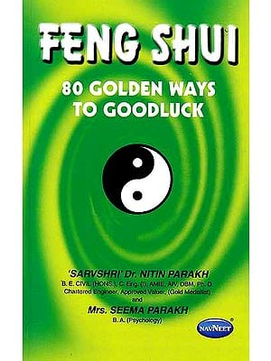 Feng Shui 80 Golden Ways To Goodluck