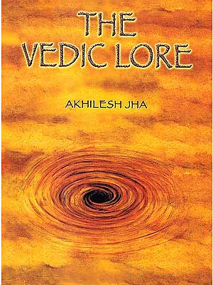 The Vedic Lore