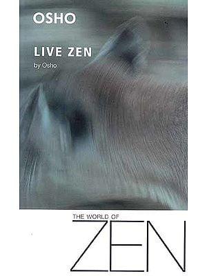 Live Zen