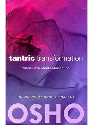 The Tantric Transformation