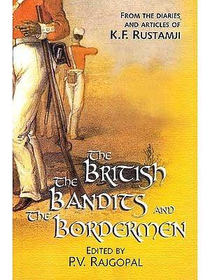 The British The Bandits and the Bordermen