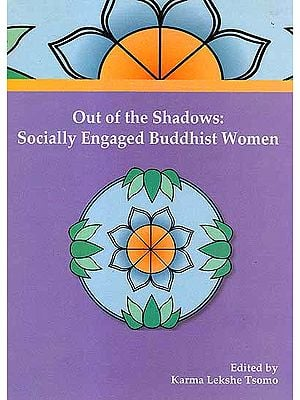 Out of The Shadows: Socially Engaged Buddhist Women