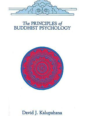 The Principles of Buddhist Psychology