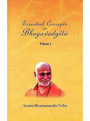 Essential Concepts In Bhagavadgita (In Three Volumes)