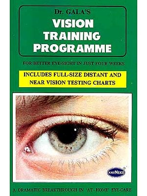 Vision Training Programme (For Better Eye Sight In Just Four Weeks) (Includes Full Size Distant and Near Vision Testing Charts)