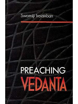 Preaching Vedanta