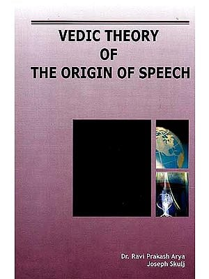 Vedic Theory of the Origin of Speech