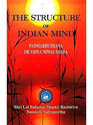 The Structure of Indian Mind