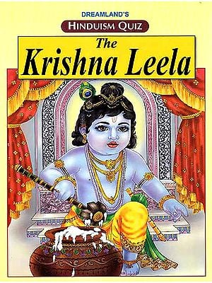 Hinduism Quiz – The Krishna Leela