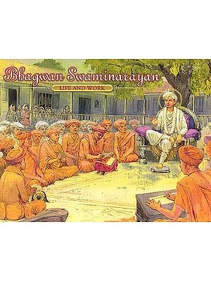 Bhagwan Swaminarayan – Life and Work