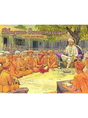 Bhagwan Swaminarayan – Life and Work