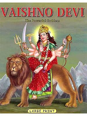 Vaishno Devi (The Powerful Goddess)