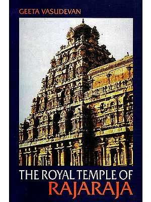 The Royal Temple of Rajaraja