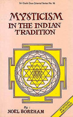 Mysticism in The Indian Tradition
