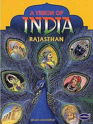 A Vision of India: Rajasthan