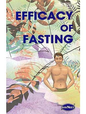 Efficacy of Fasting