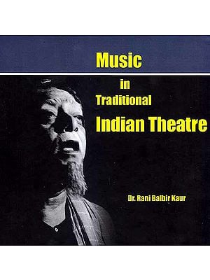 Music In Traditional Indian Theatre