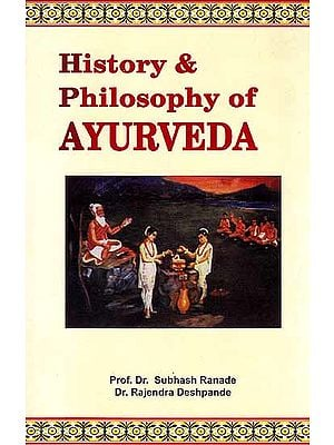 History and Philosophy of Ayurveda