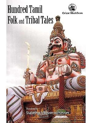 Hundred Tamil Folk and Tribal Tales