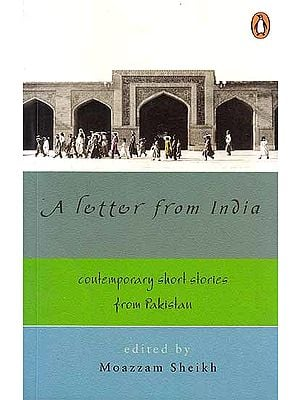 A Letter from India (Cotemporary Short Stories From Pakistan)