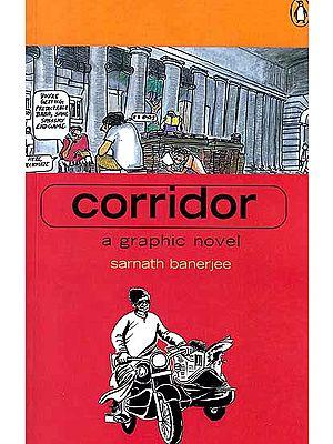 Corridor: A Graphic Novel Sarnath Banerjee (Comic Book)