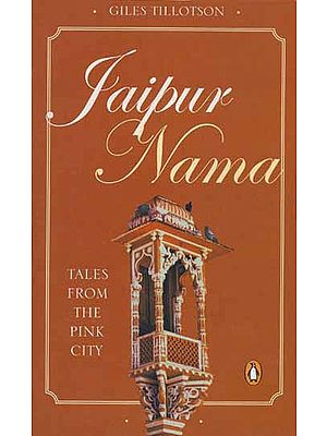 Jaipur Nama Tales From The Pink City
