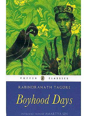 Rabindranath Tagore Boyhood Days