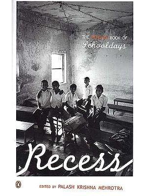 The Penguin Book of Schooldays: Recess