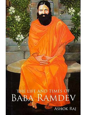 The Life and Times of Baba Ramdev
