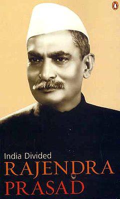 India Divided by Rajendra Prasad