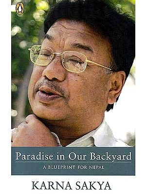 Paradise in Our Backyard, A Blueprint for Nepal