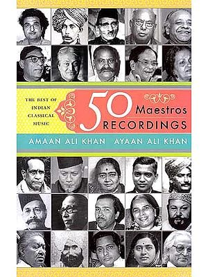 50 Maestros Recordings (The Best of India Classical Music): Book with CD