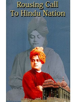 Swami Vivekananda's Rousing Call to Hindu Nation