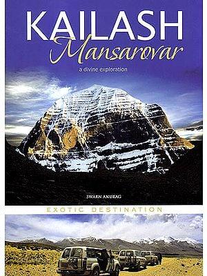 Kailash Mansarovar A Divine Exploration