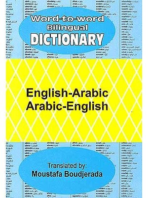 Word-to-Word Bilingual Dictionary English-Arabic Arabic-English
