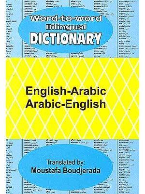 Word-to-Word Bilingual Dictionary English-Arabic Arabic-English
