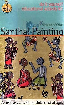 Santhal Painting Folk Art of Orissa (Do it Yourself Educational Activity Kit)