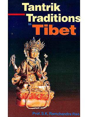 Tantrik Traditions in Tibet
