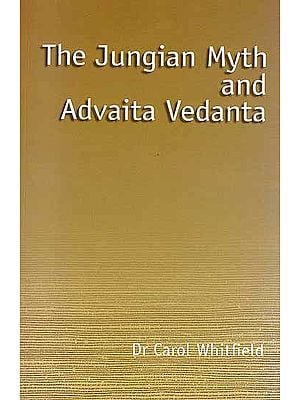 The Jungian Myth and Advaita Vedanta