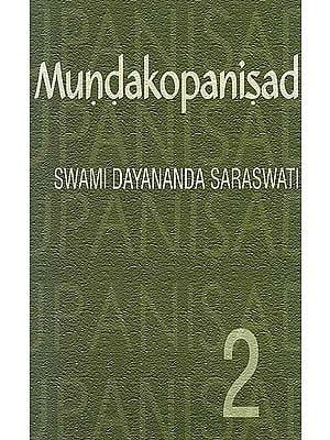 Mundakopanisad (Mundaka - 2) (Text, Transliteration, Word-to-Word Meaning and Detailed Commentary)