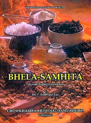 Bhela – Samhita (Text with English Commentary)