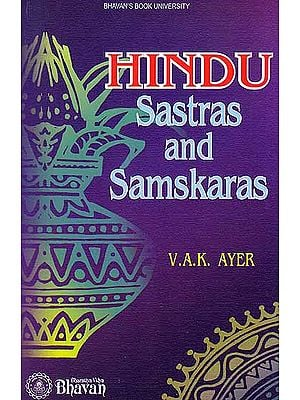 Hindu Sastras and Samskaras