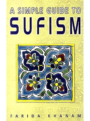 A Simple Guide to Sufism