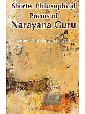 Shorter Philosophical Poems of Narayana Guru