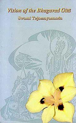Vision of the Bhagavad Gita