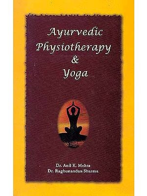 Ayurvedic Physiotherapy and Yoga