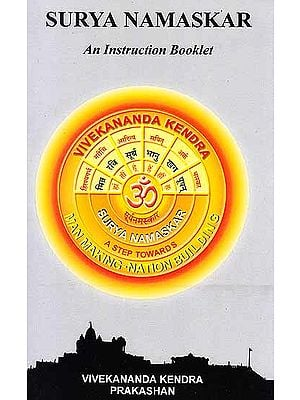 Surya Namaskar: An Instruction Booklet