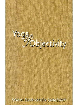 Yoga of Objectivity