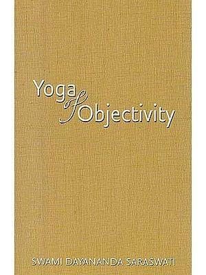 Yoga of Objectivity
